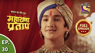 Maharana Pratap - 16th July 2013 : Episode 30