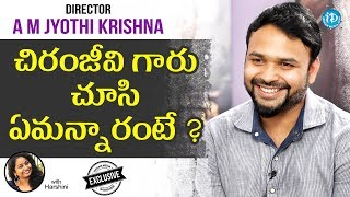 Oxygen Director A M Jyothi Krishna Exclusive Interview || Talking Movies With iDream - IDREAMMOVIES