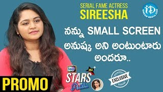 Nenu Sailaja Serial Fame Actress Sireesha Interview - Promo | Soap Stars with Anitha #54 - IDREAMMOVIES