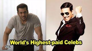 Akshay Kumar, Salman Khan among world's highest-paid celebs - IANSINDIA