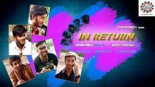 INRETURN || Latest Telugu ShortFilm || Revanth Kumar Velavalapalli || Nagendra Gubbala || - YOUTUBE