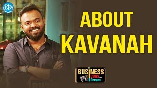 Rupesh Endla About Kavanah || Business Icons - IDREAMMOVIES