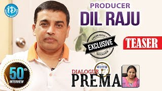 Producer Dil Raju Exclusive Interview PROMO || Dialogue With Prema || CelebrationOfLife #50 - IDREAMMOVIES