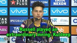 IPL 2018 | Playoffs | Russell played an extraordinary inning, Kuldeep - IANSINDIA
