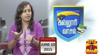 "Kalloori Vasal 10-06-2015 ""Hotel Management Studies "" – Thanthi TV Show"