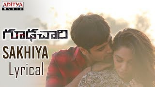 Sakhiya Lyrical || Goodachari Songs || Adivi Sesh, Sobhita Dhulipala || Sricharan Pakala - ADITYAMUSIC