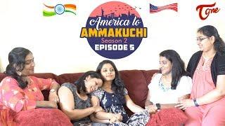 America Lo Ammakuchi | Season 2 | Epi #5 | Telugu Comedy Web Series | By Radhika Konda | TeluguOne - TELUGUONE