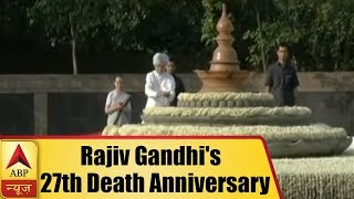 Sonia Gandhi pays homage to Rajiv Gandhi on his 27th death anniversary - ABPNEWSTV