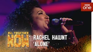 Rachael Hawnt peforms 'Alone' by Heart in the sing off  - All Together Now: Episode 4 - BBC One - BBC