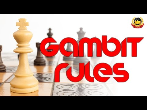 Gambit Rules