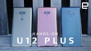 HTC U12 Plus Hands-On - ENGADGET
