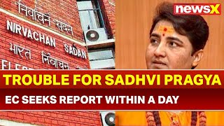 Election Commission of India issues notice to Sadhvi Pragya, seeks report within one day - NEWSXLIVE