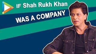 If Shah Rukh Khan was a company what would the catch-line be? - HUNGAMA