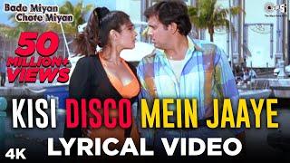 Kis Disco Mein Jaaye Lyrical- Bade Miyan Chote Miyan | Alka Yagnik, Udit Narayan | Govinda, Raveena - TIPSMUSIC