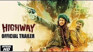 Highway I Official Trailer I Alia Bhatt I Randeep Hooda I Imtiaz Ali