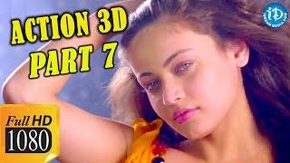 Action 3D Full Movie Parts 7 ||  Allari Naresh, Shaam, Vaibhav, Raju Sundaram || Bappilahari - IDREAMMOVIES
