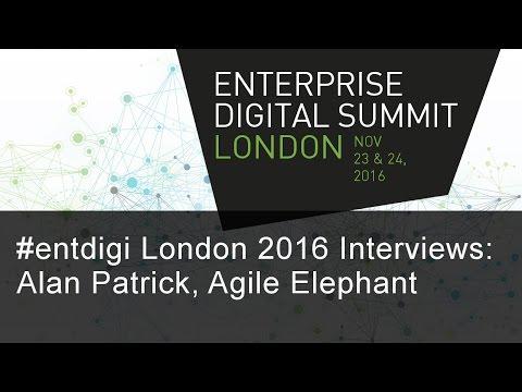 #entdigi16 Interviews: Alan Patrick, Agile Elephant