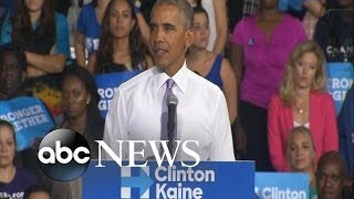 President Obama Campaigns Hard for Hillary Clinton - ABCNEWS