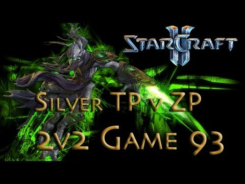 Starcraft 2 HotS - Silver TP v ZP - We got Cannon Rushed! - Game 93 - 2v2