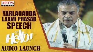 Yarlagadda Lakshmi Prasad Speech @ HELLO! Movie Audio Launch | Akhil Akkineni, Kalyani Priyadarshan - ADITYAMUSIC