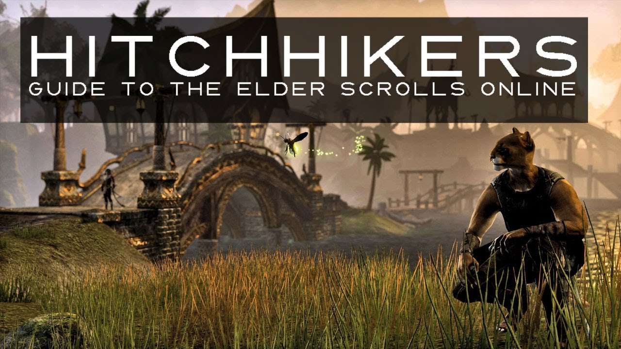 The Elder Scrolls Online Guides | Hitchhikers Guide