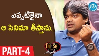 Director Harish Shankar Exclusive Interview Part #4 || Valmiki Movie || Dil Se With Anjali - IDREAMMOVIES