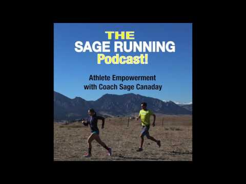SAGE RUNNING PODCAST EPISODE 2: Gladwell's ideas & Running, Tim Ferriss weight loss diet & more!