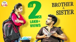 Brother & Sister - Latest Telugu Comedy Video || What The Lolli - YOUTUBE