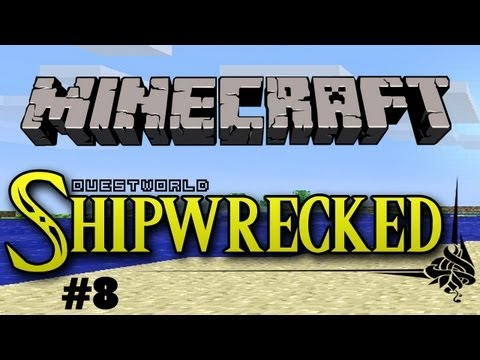 Questworld Shipwrecked #8 - A Minecraft Adventure