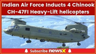 Indian Air Force Inducts 4 Chinook CH-47FI Heavy-Lift helicopters; Apache attack helicopters, Boeing - NEWSXLIVE