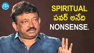 Spiritual Power is Nonsense - RGV | RGV About Power | Ramuism 2nd Dose | iDream Movies - IDREAMMOVIES