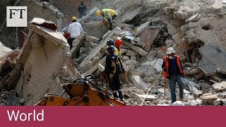 More than 200 dead as earthquake hits Mexico | World - FINANCIALTIMESVIDEOS