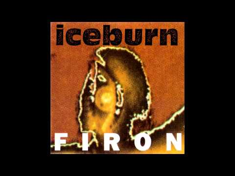 01 - Burn II (Side A of 1992: Iceburn - Firon)