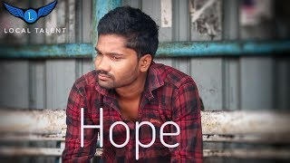 Hope | Latest Telugu Short Film 2019 | By Local Talent - YOUTUBE