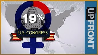 Reality Check: Why the US is behind when it comes to women in politics | UpFront - ALJAZEERAENGLISH