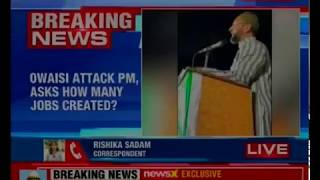 Asaduddin Owaisi attack PM Modi, asks how many jobs given to Muslims in CISF, BSF - NEWSXLIVE