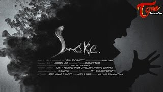 SMOKE | Official Music Video 2016 | by Venu Podishetty | #OfficialMusicVideo - TELUGUONE