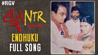 Endhuku ? Full Song | Lakshmi's NTR Movie Songs | RGV | Kalyani Malik | Sri Krishna | Sira Sri - RGV