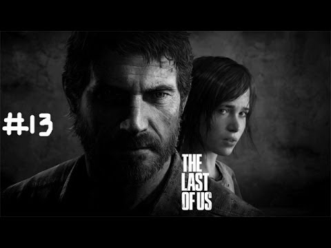 The Last of Us Normal Walkthrough Part 13: System's fixed... for now (No Commentary)