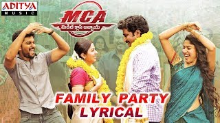 Family Party Lyrical | MCA Movie Songs | Nani, Sai Pallavi | DSP | Dil Raju, Sriram Venu - ADITYAMUSIC