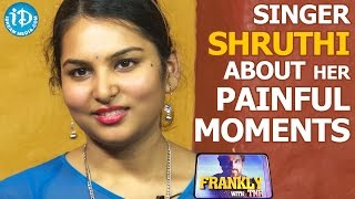 Singer Shruthi About Her Painful Moments || Talking Movies With iDream - IDREAMMOVIES