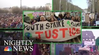 Students Across The Globe Go On Strike For Climate Change | NBC Nightly News - NBCNEWS