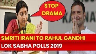 Lok Sabha Elections 2019, Amethi: Smriti Irani to Priyanka Gandhi, Stop the drama - NEWSXLIVE