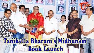 Tanikella Bharani's Midhunam Movie Book Launch - TELUGUONE