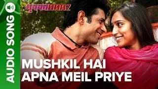 Mushkil Hai Apna Meil Priye - Audio Song | Mukkabaaz | Vineet, Zoya & Nawazuddin | Anurag Kashyap - EROSENTERTAINMENT