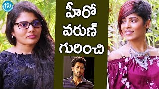 Sharanya Pradeep And  Gayatri Gupta About Varun || #Fidaa ||  Talking Movies With iDream - IDREAMMOVIES