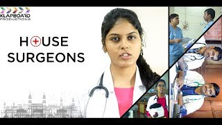House Surgeons Latest Telugu Short Film || All Doctors Must Watch || Klapboard Production - YOUTUBE