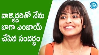 Pooja K Doshi Shares Few Funny Incidents Happened During Kaadali Shoot || Talking Movies With iDream - IDREAMMOVIES