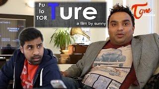 FuTure Lo TorTure | Telugu Short Film | By Sunny - TELUGUONE