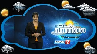 Weather Forecast 03-09-2016 – News7 Tamil Show